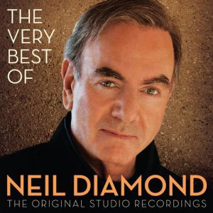 The Very Best of Neil Diamond:The Original Studio Recordings - album