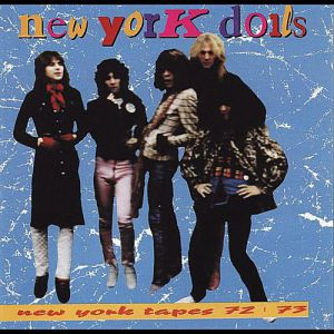 New York Dolls New York Tapes 72/73, 2010
