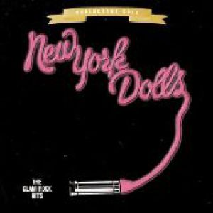 New York Dolls The Glam Rock Hits, 1999