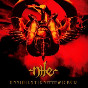 Nile Annihilation of the Wicked, 2005