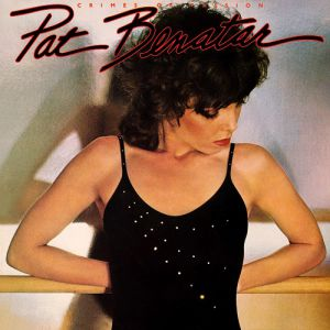Pat Benatar Crimes of Passion, 1980