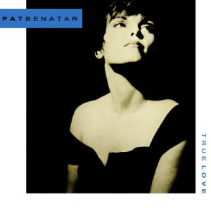 Pat Benatar True Love, 1991