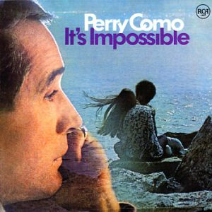 Perry Como It's Impossible, 1970