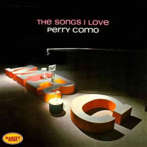 Perry Como The Songs I Love, 1963