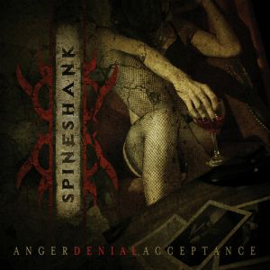 Spineshank Anger Denial Acceptance, 2012