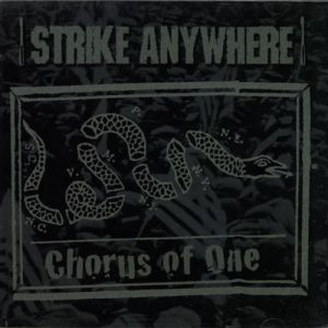 Strike Anywhere Chorus of One, 2015