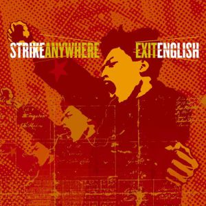 Strike Anywhere Exit English, 2003