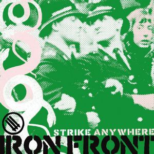 Strike Anywhere Iron Front, 2009