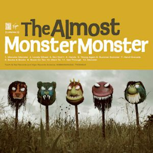 The Almost Monster Monster, 2009