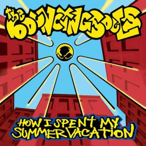 The Bouncing Souls How I Spent My Summer Vacation, 2001