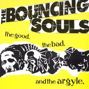 The Bouncing Souls The Good, The Bad & The Argyle, 1994