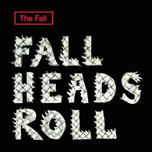 Fall Heads Roll - album