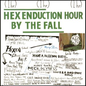Hex Enduction Hour - album