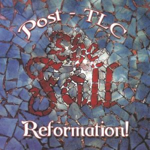 Reformation! Post-TLC - album