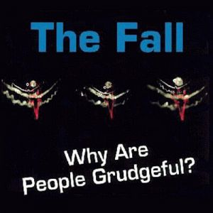 Why Are People Grudgeful? - album