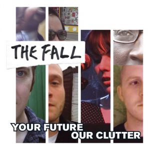Your Future Our Clutter - album