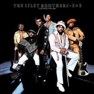 The Isley Brothers 3 + 3, 1973