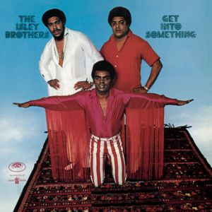 The Isley Brothers Get into Something, 1970