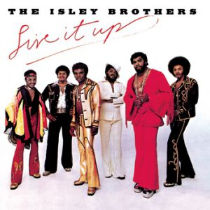 The Isley Brothers Live It Up, 1974