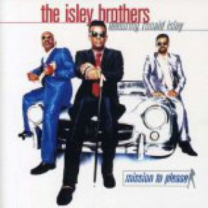 The Isley Brothers Mission to Please, 1996