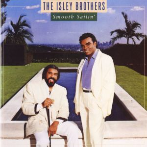 The Isley Brothers Smooth Sailin', 1987