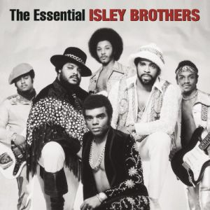 The Essential Isley Brothers Album