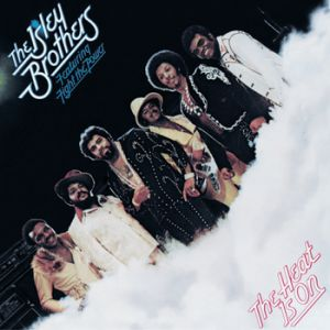 The Isley Brothers The Heat Is On, 1975