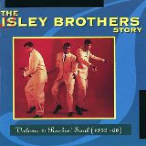 The Isley Brothers Story, Vol. 1: Rockin' Soul (1959-68) Album