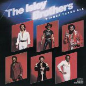 The Isley Brothers Winner Takes All, 1979