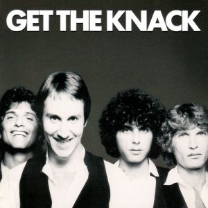 The Knack Get the Knack, 1979