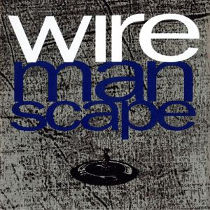 Wire Manscape, 1990