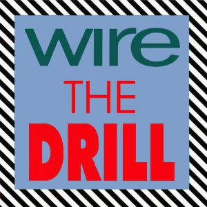 Wire The Drill, 1991