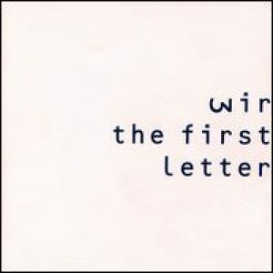 Wire The First Letter, 1991