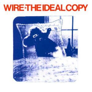 Wire The Ideal Copy, 1987