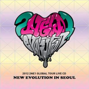 2012 2NE1 Global Tour: New Evolution (Live in Seoul) Album