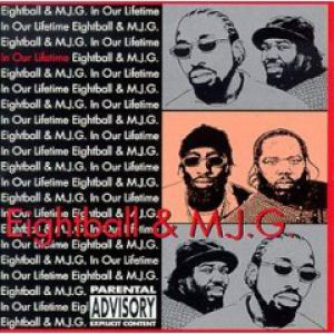 8Ball & MJG In Our Lifetime, Vol. 1, 1999