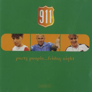 911 Party People...Friday Night, 1997