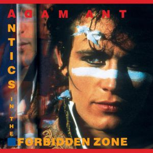 Adam and the Ants Antics in the Forbidden Zone, 1990