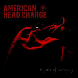 American Head Charge Sugars of Someday, 2012