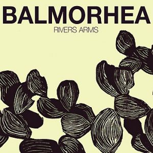 Balmorhea Rivers Arms, 2008