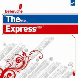 Belleruche The Express, 2008