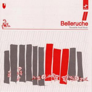 Belleruche Turntable Soul Music, 2007
