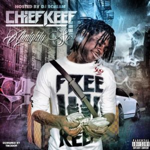Chief Keef Almighty So, 2013