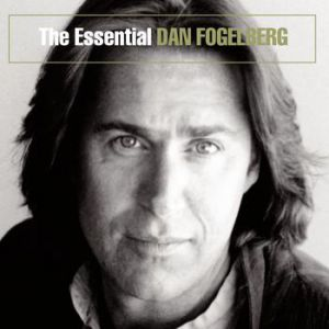 The Essential Dan Fogelberg Album