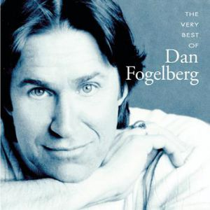 The Very Best of Dan Fogelberg - album