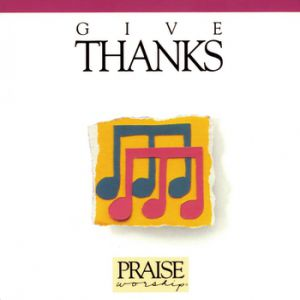 Don Moen Give Thanks, 1986