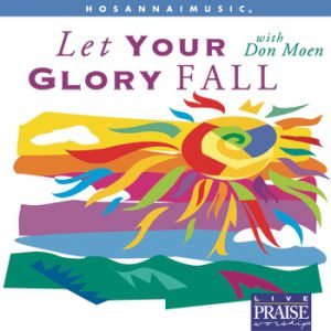 Let Your Glory Fall Album