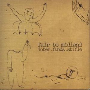 Fair to Midland inter.funda.stifle, 2004