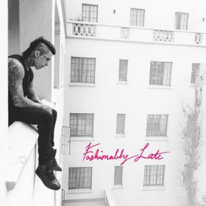 Fashionably Late Album