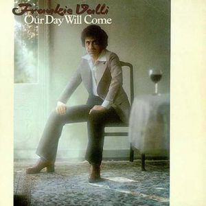 Frankie Valli Our Day Will Come, 2010